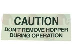 CAUTION-HOPPER LABEL